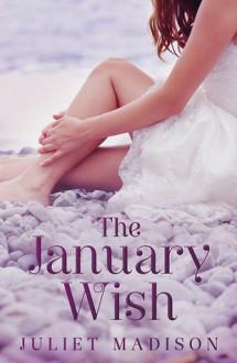 The January Wish - Juliet Madison