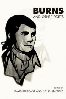 Burns and Other Poets - Fiona Stafford, Fiona Sergeant