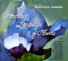 Another Language of Flowers - Dorothea Tanning