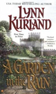 A Garden In The Rain - Lynn Kurland