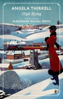 High Rising (VMC) - Angela Thirkell, Alexander McCall Smith