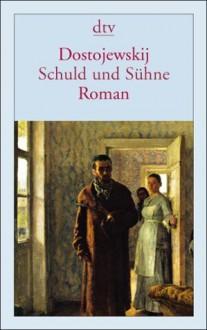 Schuld und Sühne - Fyodor Dostoyevsky, Richard Hoffmann