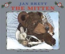 The Mitten Board Book Edition - Jan Brett