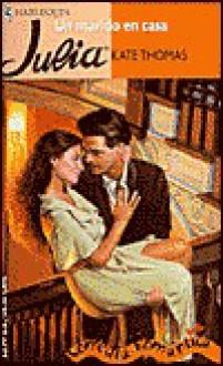 Un Un Marido En Casa - Kate Thomas