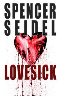 Lovesick - Spencer Seidel