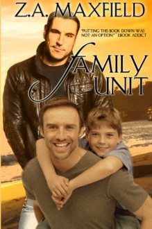 Family Unit - Z.A. Maxfield