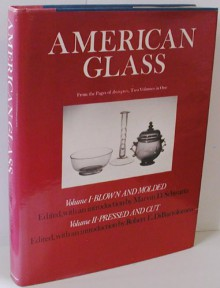 American Glass: [From The Pages Of The Magazine Antiques] - Marvin D. Schwartz