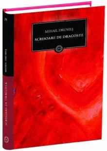 Scrisoare de dragoste - Mihail Drumeş