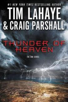 Thunder of Heaven - Tim LaHaye,Craig Parshall