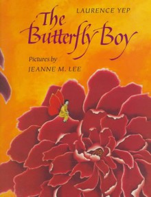 The Butterfly Boy - Laurence Yep