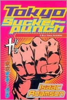 Tokyo Suckerpunch - Isaac Adamson