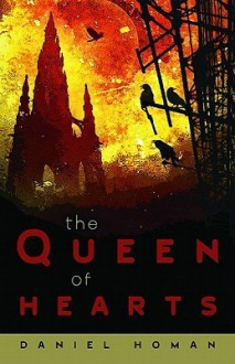The Queen of Hearts - Daniel Homan