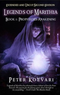 Prophecies Awakening - Peter Koevari