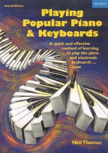 Playing Popular Piano & Keyboards - Neil Thomas
