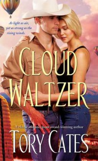 Cloud Waltzer - Tory Cates