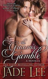 The Groom's Gamble - Jade Lee