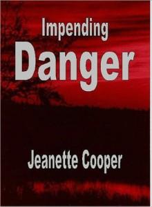 Impending Danger - Jeanette Cooper