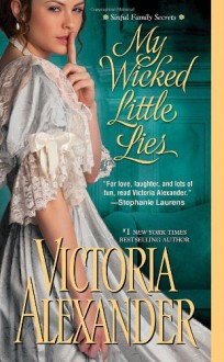 My Wicked Little Lies (Sinful Family Secrets) - Victoria Alexander