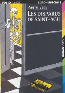 Les disparus de Saint-Agil - Pierre Véry