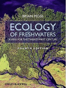 Ecology Of Fresh Waters - Brian Moss