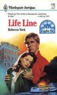 Life Line (Harlequin Intrigue, #143) - Rebecca York