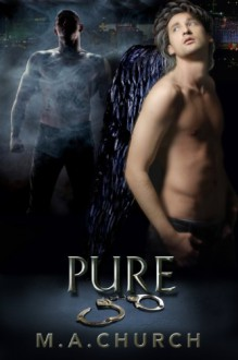 Pure - M.A. Church