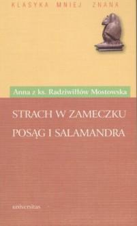 Strach w Zameczku. Posąg i salamandra - Anna Olimpia Mostowska