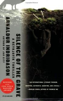 Silence of the Grave - Bernard Scudder, Arnaldur Indriðason