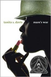 Mare's War - Tanita S. Davis