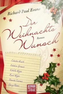 Der Weihnachtswunsch Roman - Richard Paul Evans,Anita Krätzer