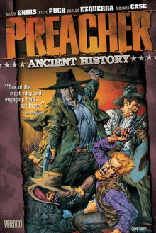 Ancient History - Garth Ennis, Richard Case, Carlos Ezquerra, Steve Pugh