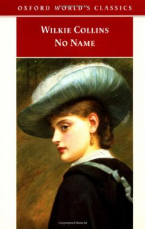 No Name - Wilkie Collins, Virginia Blain
