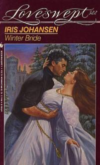 Winter Bride: A Loveswept Contemporary Classic Romance - Iris Johansen