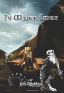 In Wilder Lands: The Fall of Eldvar - Jim Galford