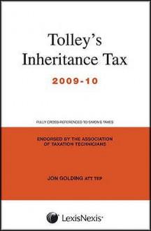 Tolley's Inheritance Tax 2009-10 - Jon Golding