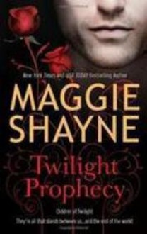 Twilight Prophecy (Wings in the Night, #17) - Maggie Shayne