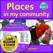 Places in My Community - Bobbie Kalman