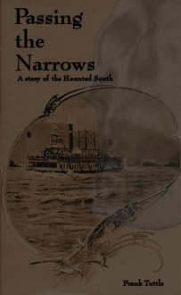 Passing the Narrows - Frank Tuttle