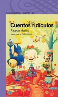 Cuentos Ridiculos - Pan Flauta - Ricardo Mariño