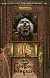 Lost - Gregory Maguire, Douglas Smith