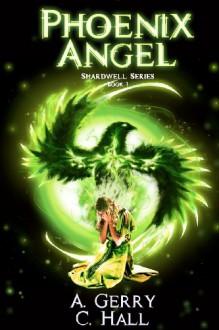 Phoenix Angel - Amanda Gerry, Christy Hall