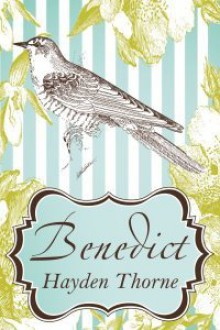 Benedict - Hayden Thorne