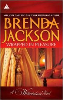 Wrapped in Pleasure: Delaney's Desert Sheikh / Seduced by a Stranger - Brenda Jackson