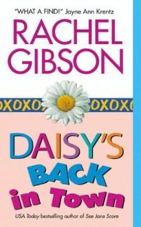 Daisy's Back In Town - Rachel Gibson