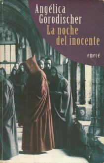 La noche del inocente - Angélica Gorodischer
