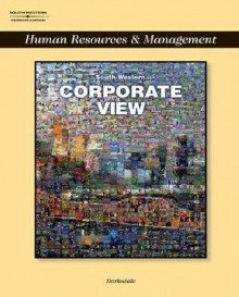 Corporate View: Management and Human Resources [With CDROM] - Karl Barksdale