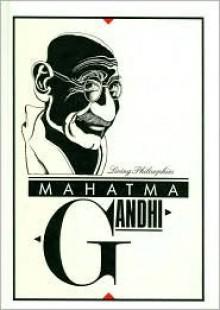 Mahatma Gandhi - Mahatma Gandhi, Ann A. Redpath, Etienne Delessert