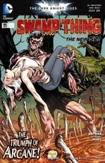 Swamp Thing (2011- ) #11 - Scott Snyder, Marco Rudy