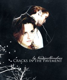 Cracks in the Pavement - VampiresHaveLaws