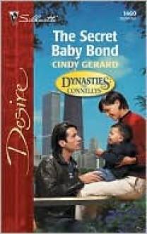 The Secret Baby Bond - Cindy Gerard